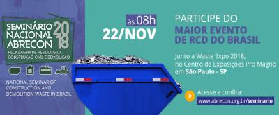 Seminário de Reciclagem de Resíduos da Construção apresenta novidades na área de gestão e reciclagem
